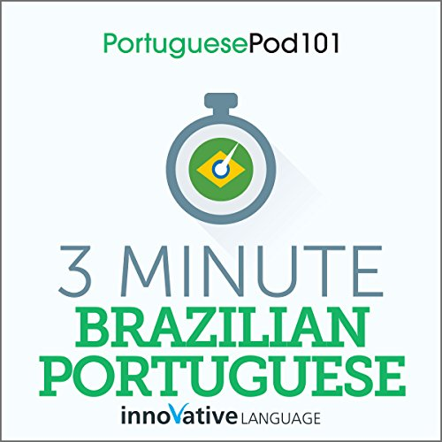 3-Minute Brazilian Portuguese - 25 Lesson Series Audiobook audiobook cover art