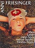 Expert Marketplace - Anni Friesinger - Mein Leben, mein Sport, meine besten Fitness-Tipps