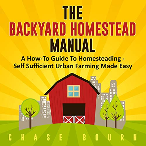 The Backyard Homestead Manual  By  cover art