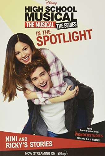HSMTMTS: In the Spotlight: Nini and Ricky's Stories (High School Musical)
