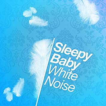 Sleepy Baby White Noise