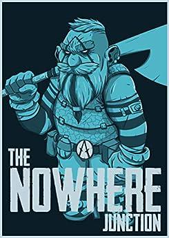 The Nowhere Junction: The Rootin' Tootin' Dark Elf Shootin' Sequel (Spellbinder Saga Book 2) by [Rhett Sinnema, Ruivo De Oliveira]