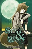 Spice and Wolf, Vol. 3 (light novel) (Spice & Wolf)