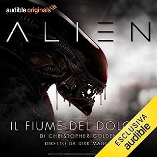 Alien - Il fiume del dolore. La serie completa copertina