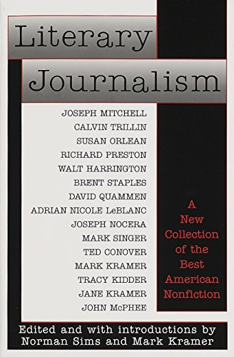 Compare Textbook Prices for Literary Journalism: A New Collection of the Best American Nonfiction 1 Edition ISBN 9780345382221 by Sims, Norman,Kramer, Mark