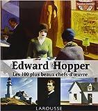 Edward Hopper - Les 100 plus beaux chefs-d'oeuvre de Rosalind Ormiston ( 3 octobre 2012 ) - Larousse (3 octobre 2012)
