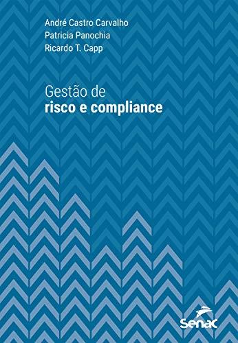 Gestão de risco e compliance (Série Universitária)
