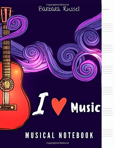 Compare Textbook Prices for I Love Music : Musical Notebook: Large Blank Sheet Music Notebook for Guitar, Paino, Ukulele, Violin, Bass Guitar | For Composer, musicians, students and teachers  ISBN 9798647832825 by Russell, Barbara