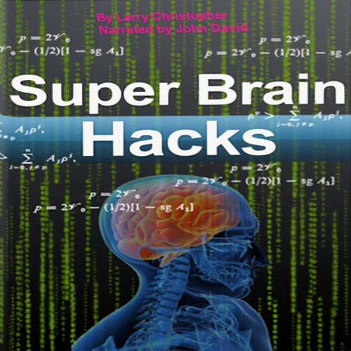 Super Brain Hacks audiobook cover art