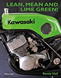 LEAN, MEAN AND LIME GREEN - RACING WITH KAWASAKI (VOLUME ONE) - THE TWO-STROKE YEARS (English Edition)