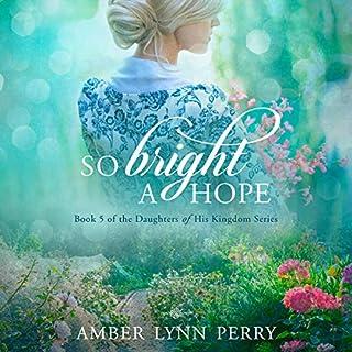 So Bright a Hope cover art