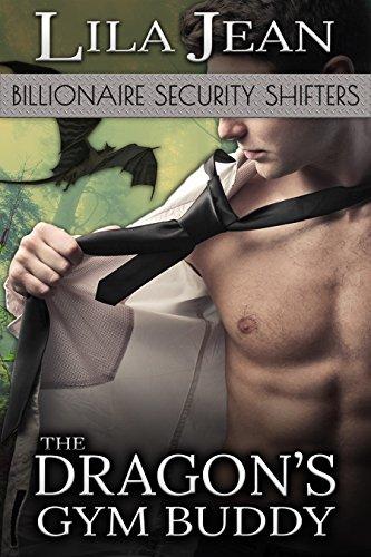 The Dragon's Gym Buddy: A BBW & Billionaire Shape Shifter Romance (Billionaire Security Shifters Book 3) (English Edition)