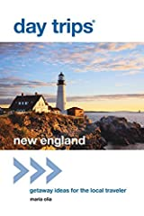 Day Trips New England: Getaway Ideas for the Local Traveler (Day Trips Series) Kindle Edition