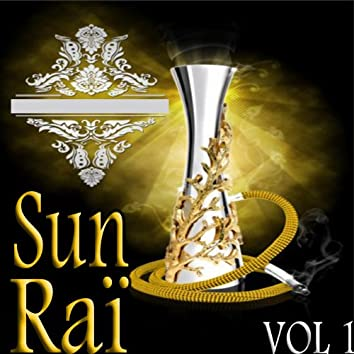 Sun Raï, Vol. 1