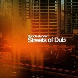 dubblestandart streets of dub