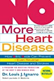 No More Heart Disease: How Nitric Oxide Can Prevent---Even Reverse---Heart Disease And Stroke