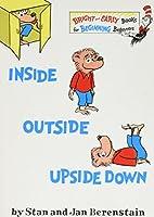Inside Outside Upside Down (Bright & Early Books) by Stan Berenstain Jan Berenstain(1968-10-12)