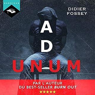 Ad Unum                   De :                                                                                                                                 Didier Fossey                               Lu par :                                                                                                                                 Nicolas Planchais                      Durée : 7 h et 45 min     56 notations     Global 4,4