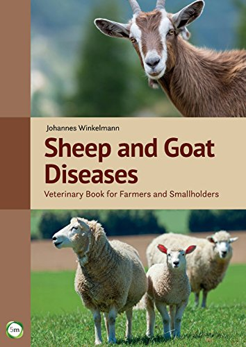 Sheep and Goat Diseases: Veterinary Book for Farmers and Smallholders (4th Edition)