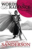Words of Radiance - The Stormlight Archive Book Two - Gollancz - 06/03/2014