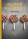 Happy Gaufres - Recettes sucrées et salées