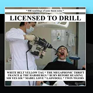 Licensed To Drill - EP