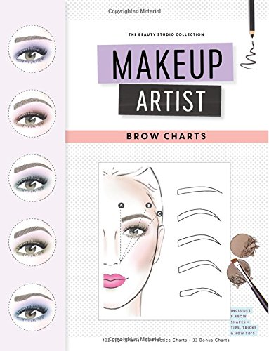 Makeup Artist Brow Charts (The Beauty Studio Collection, Band 4)