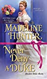 Never Deny a Duke (Decadent Dukes Society Book 3)