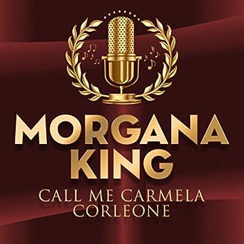 Call Me Carmela Corleone
