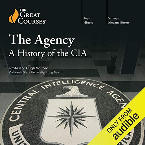 The Agency: A History of the CIA audiobook cover art