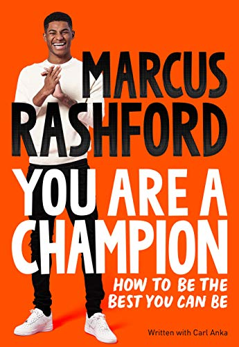 You Are a Champion: How to Be the Best You Can B