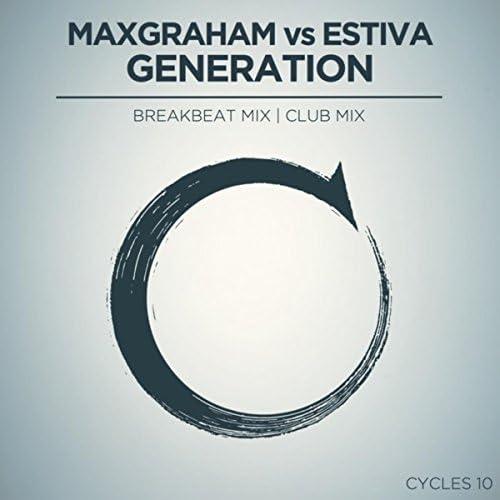 Max Graham & Estiva