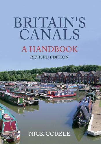 Britain's Canals: A Handbook Revised Edition