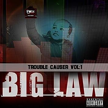 Trouble Causer, Vol. 1