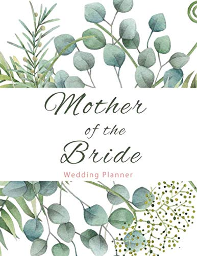 Mother of The Bride Wedding Planner: Perfect Organizer for...
