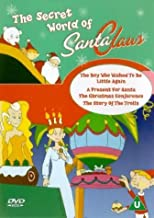 Secret World Of Santa Claus - The Boy Who Wished To Be Little Again [2002] [DVD]
