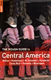 The Rough Guide to Central America [Lingua Inglese]