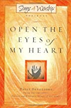 Open the Eyes of My Heart (Songs 4 Worship Devotional)