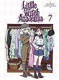 リトルウィッチアカデミア Vol.7 Blu-ray[Blu-ray/ブルーレイ]