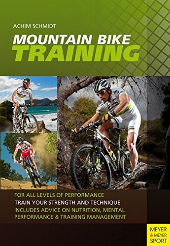 Mountain Bike Training: For All Levels of Performance