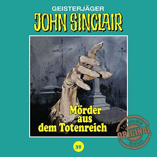 Mörder aus dem Totenreich (John Sinclair - Tonstudio Braun Klassiker 39) Titelbild