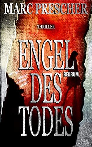 Engel des Todes: Thriller (German Edition)