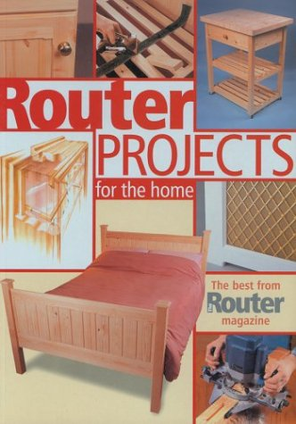 Router Projects for the Home: The Best from