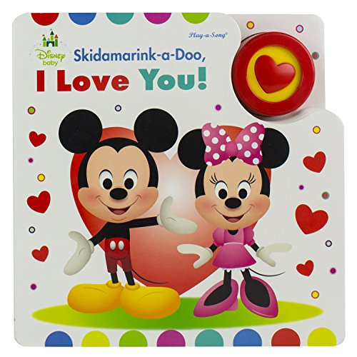 Disney Baby Mickey and Minnie Mouse - Skidamarink-a-Doo, I love You! Sing-a-Long Sound Book - PI Kids (Play-A-Song)