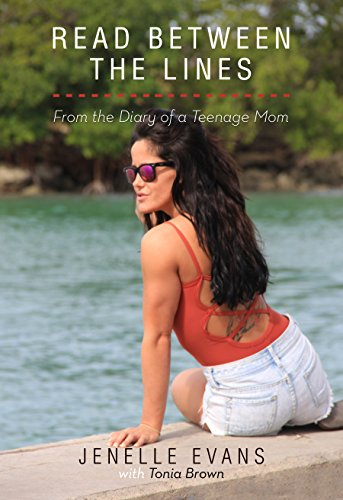 Read Between the Lines: Diary of a Teenage Mom (English Edition)
