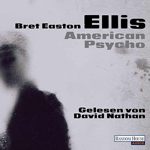 American Psycho                   De :                                                                                                                                 Bret Easton Ellis                               Lu par :                                                                                                                                 David Nathan                      Durée : 14 h et 12 min     Pas de notations     Global 0,0