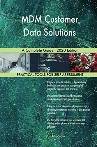 MDM Customer Data Solutions A Complete Guide - 2020 Edition
