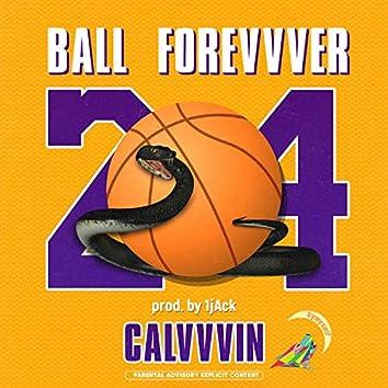 Ball Forevvver