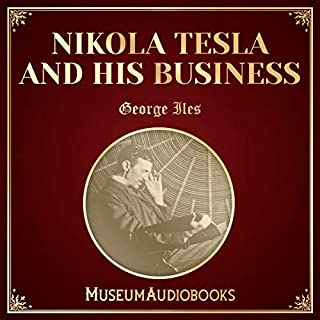 Nikola Tesla and His Business audiobook cover art