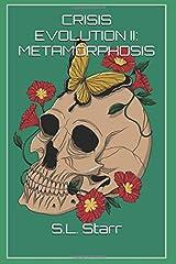 Crisis Evolution II: Metamorphosis Paperback